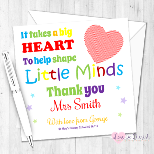 It Takes A Big Heart To Help Shape Little Minds Teacher Personalised Card |