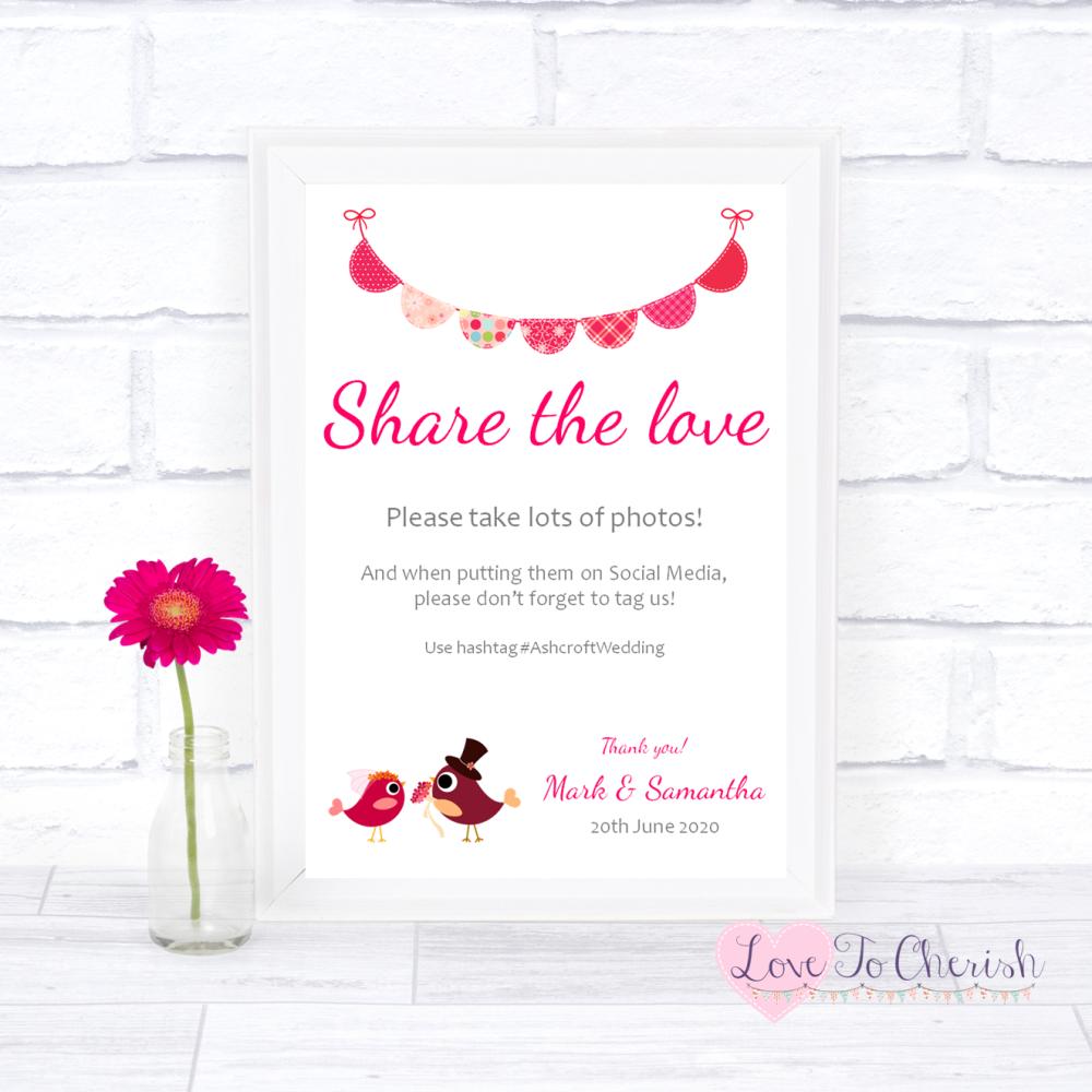 Share The Love / Photo Sharing Wedding Sign - Bride & Groom Cute Love Birds