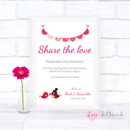 Share The Love / Photo Sharing Wedding Sign - Bride & Groom Cute Love Birds