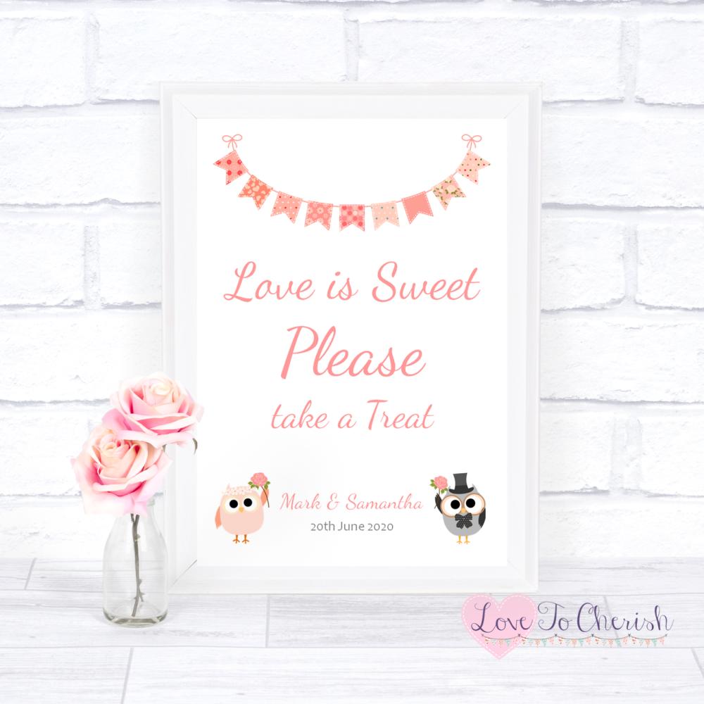 Love Is Sweet / Candy Table Wedding Sign - Bride & Groom Cute Owls & Buntin