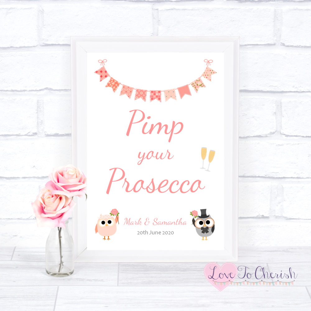 Pimp Your Prosecco Wedding Sign- Bride & Groom Cute Owls & Bunting Peach |