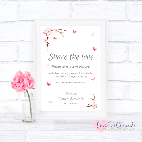 Share The Love / Photo Sharing Wedding Sign - Cherry Blossom & Butterflies