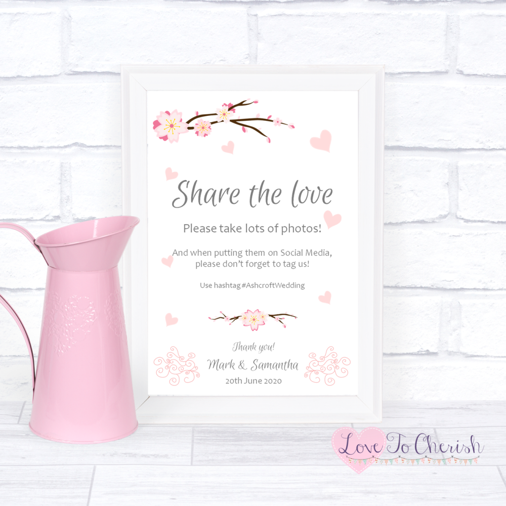 Share The Love / Photo Sharing Wedding Sign - Cherry Blossom & Pink Hearts
