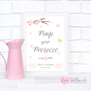 Cherry Blossom & Pink Hearts - Pimp Your Prosecco - Wedding Sign