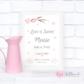 Cherry Blossom & Pink Hearts - Love Is Sweet - Wedding Sign