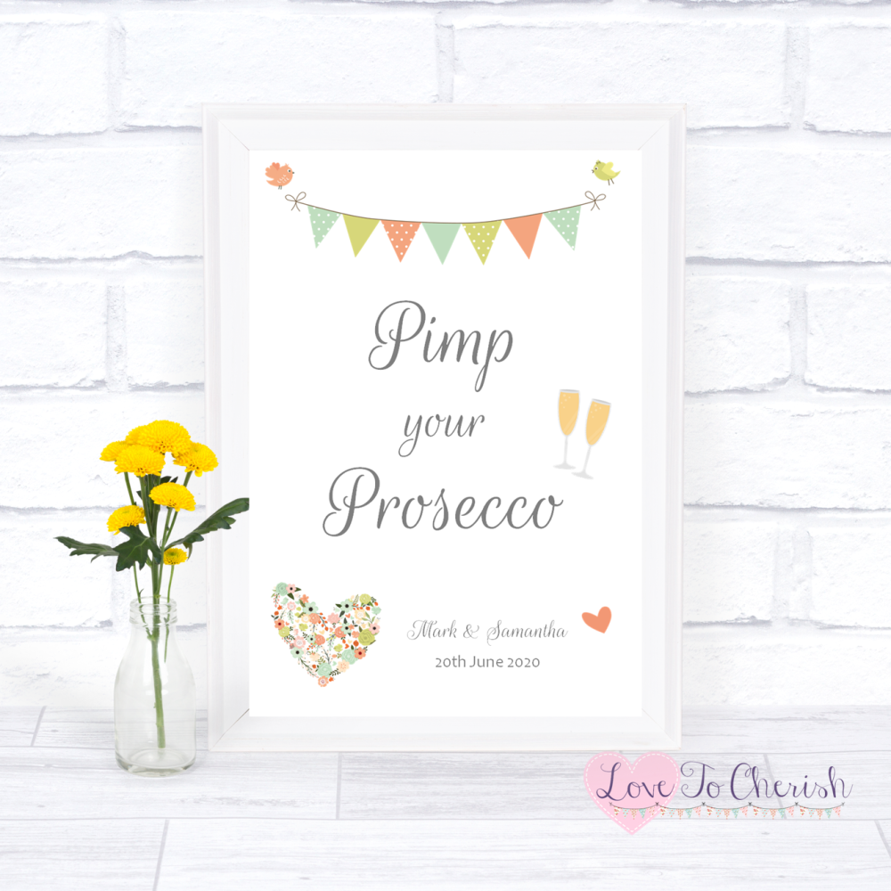Pimp Your Prosecco Wedding Sign - Shabby Chic Flower Heart & Bunting   Love