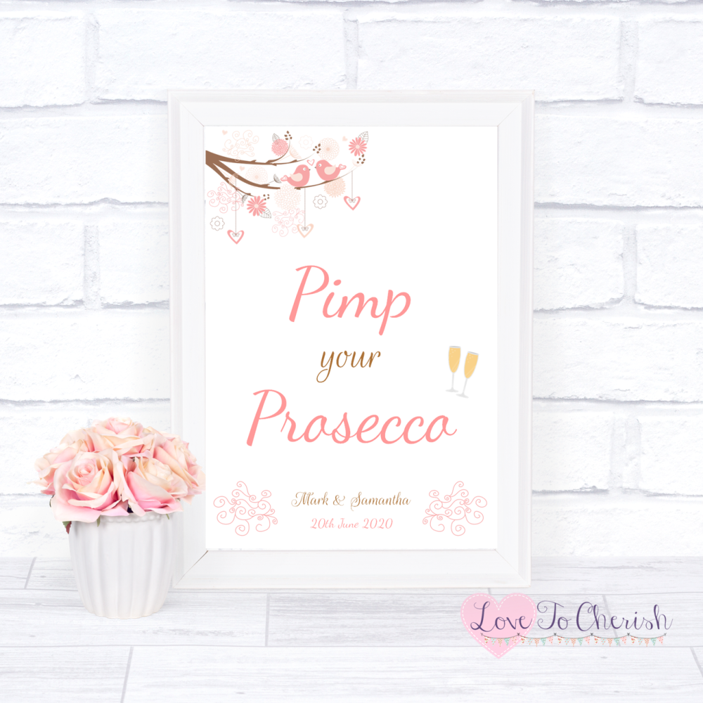 Pimp Your Prosecco Wedding Sign - Shabby Chic Hearts & Love Birds in Tree |
