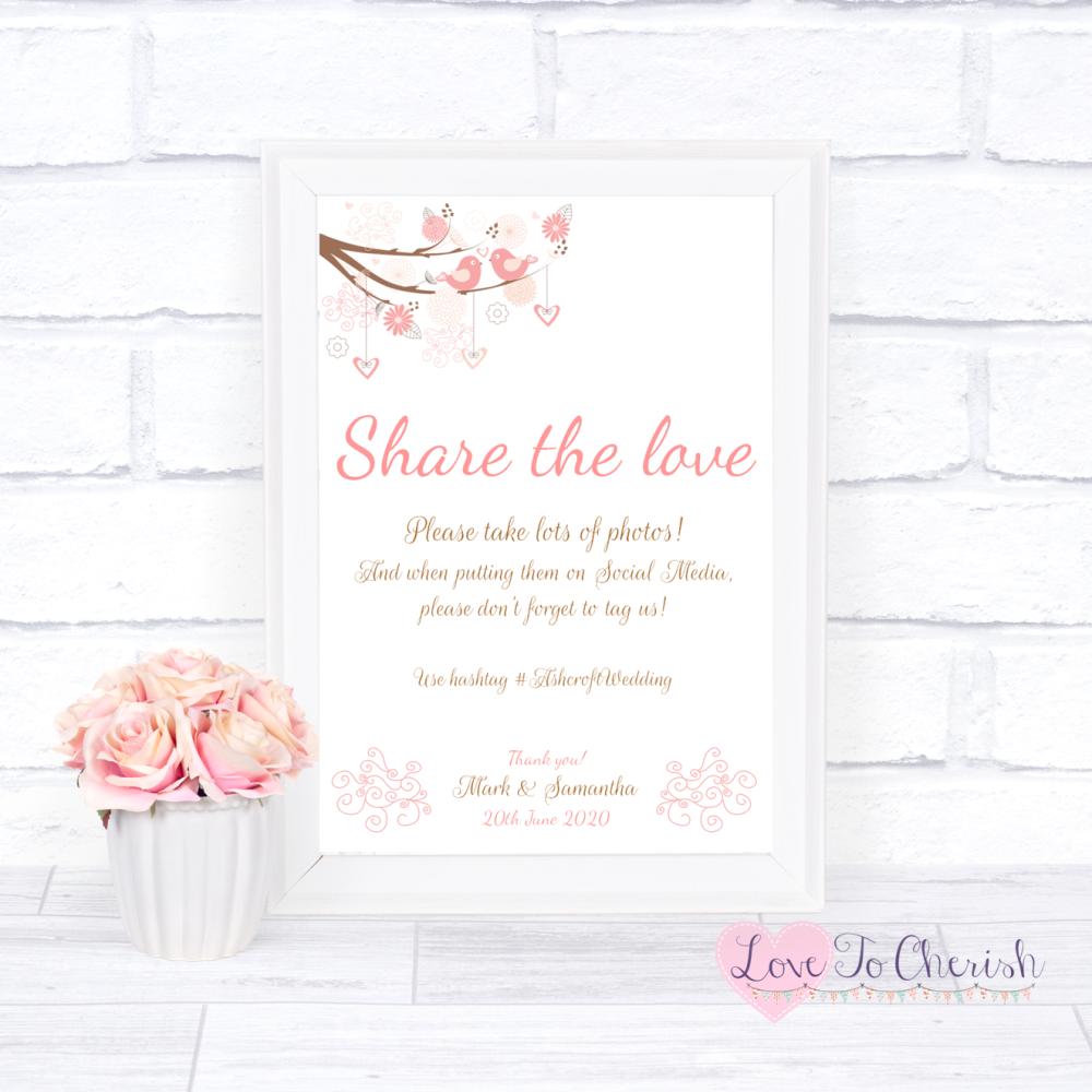 Share The Love / Photo Sharing Wedding Sign - Shabby Chic Hearts & Love Bir