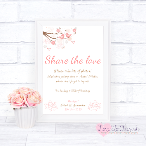 Share The Love / Photo Sharing Wedding Sign - Shabby Chic Hearts & Love Bir