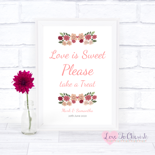 Love Is Sweet / Candy Table Wedding Sign - Vintage Floral/Shabby Chic Flowe