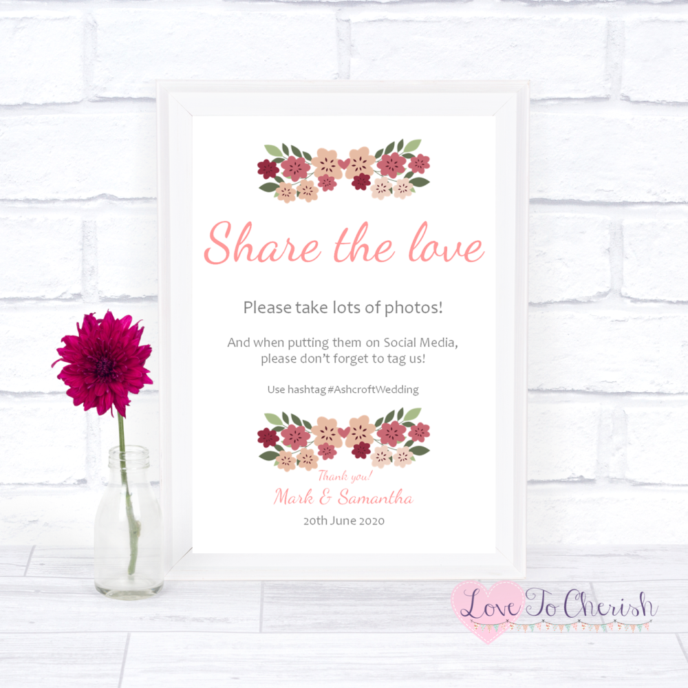 Share The Love / Photo Sharing Wedding Sign - Vintage Floral/Shabby Chic Fl
