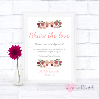 Vintage Floral/Shabby Chic Flowers - Share The Love - Photo Sharing - Wedding Sign
