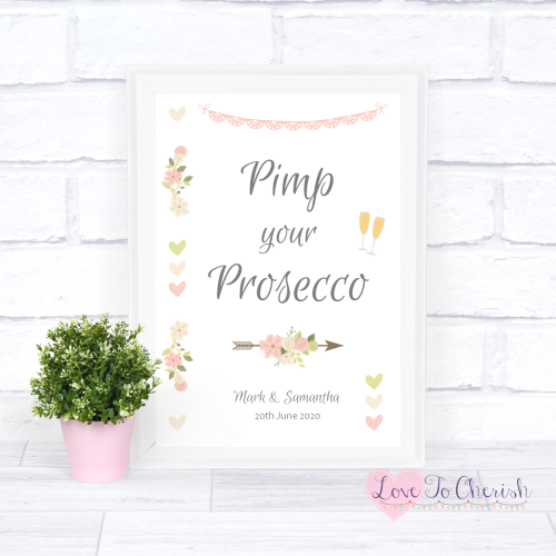 Pimp Your Prosecco Wedding Sign - Vintage Flowers & Hearts | Love To Cheris