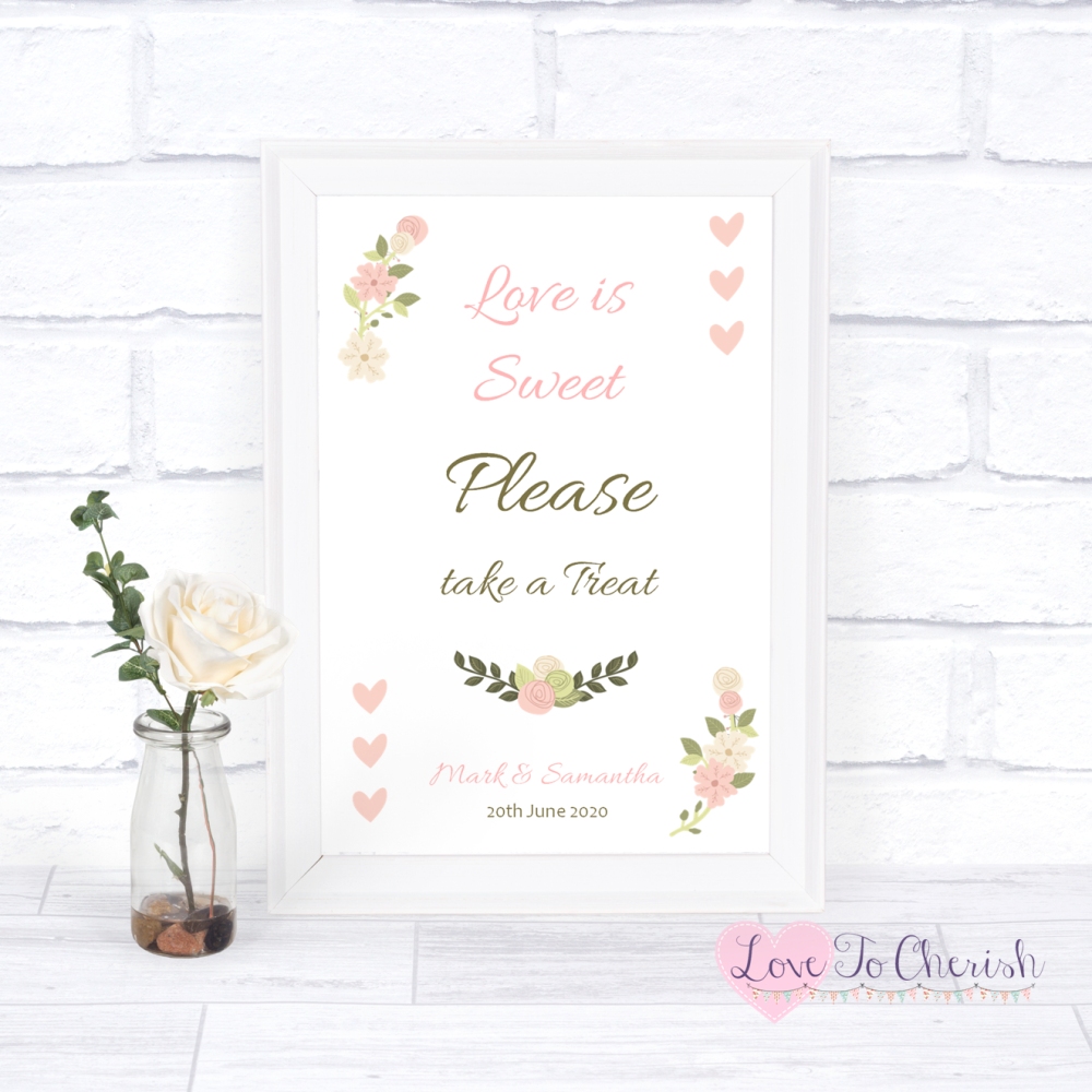 Love Is Sweet / Candy Table Wedding Sign - Vintage/Shabby Chic Flowers & Pi