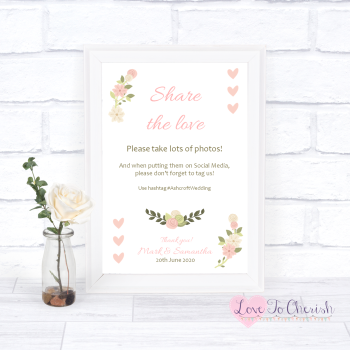 Vintage/Shabby Chic Flowers & Pink Hearts - Share The Love - Photo Sharing - Wedding Sign