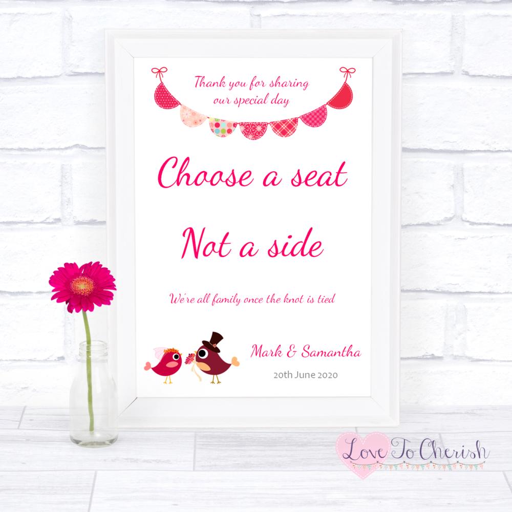 Choose A Seat Not A Side Wedding Sign Bride & Groom Cute Love Birds Dark Pi