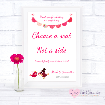 Bride & Groom Cute Love Birds Dark Pink - Choose A Seat Not A Side - Wedding Sign