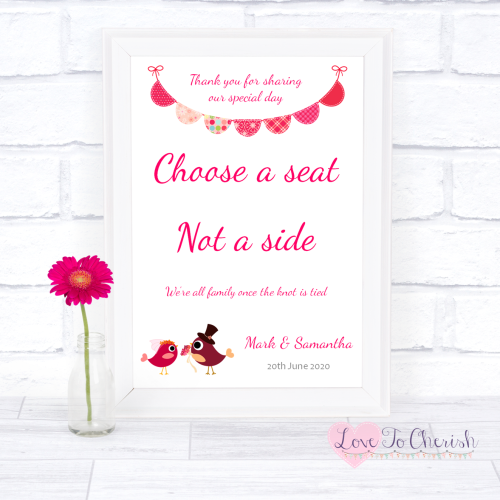 Choose A Seat Not A Side Wedding Sign Bride & Groom Cute Love Birds Dark Pi