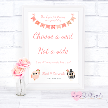 Bride & Groom Cute Owls & Bunting Peach - Choose A Seat Not A Side - Wedding Sign