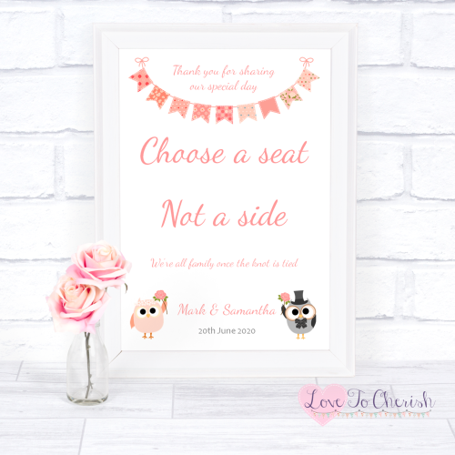 Choose A Seat Not A Side Wedding Sign - Bride & Groom Cute Owls & Bunting P