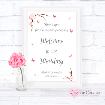 Cherry Blossom & Butterflies - Welcome To Our Wedding Sign