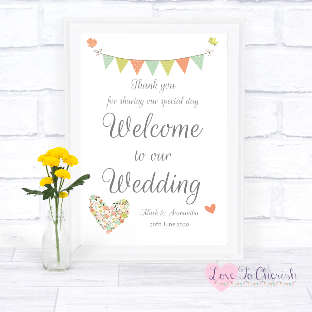 Welcome To Our Wedding Sign - Shabby Chic Flower Heart & Bunting    Love To
