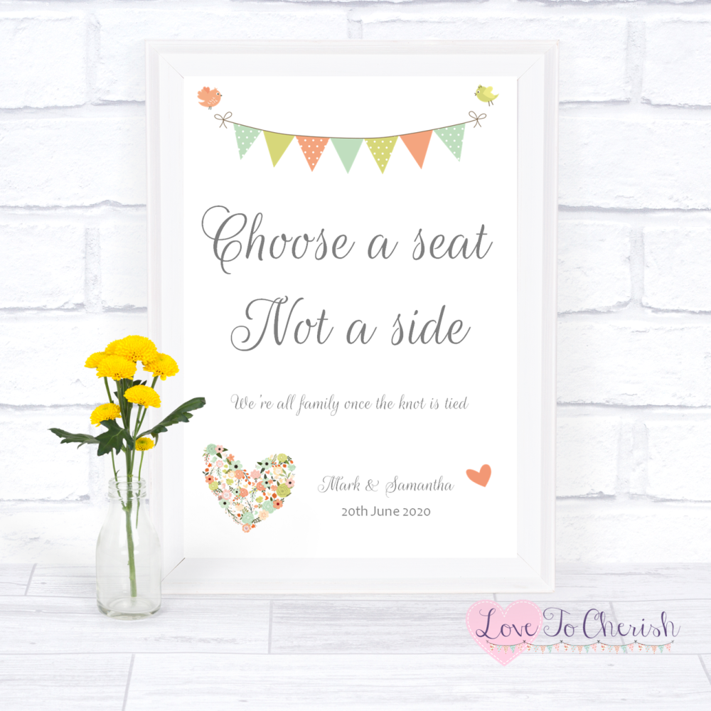Choose A Seat Not A Side Wedding Sign - Shabby Chic Flower Heart & Bunting