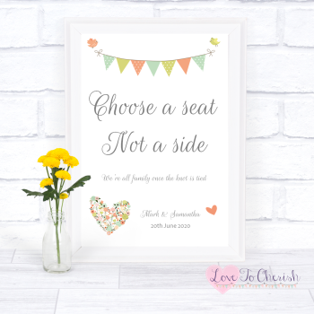 Shabby Chic Flower Heart & Bunting  - Choose A Seat Not A Side - Wedding Sign