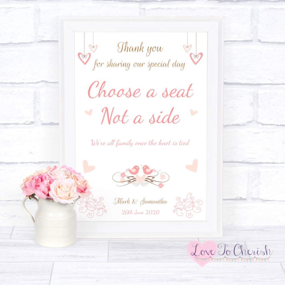 Choose A Seat Not A Side Wedding Sign - Shabby Chic Hanging Hearts & Love B