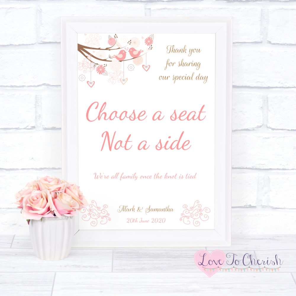 Choose A Seat Not A Side Wedding Sign - Shabby Chic Hearts & Love Birds in