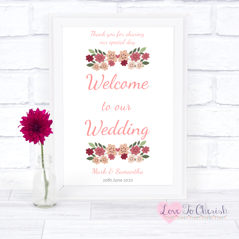 Welcome To Our Wedding Sign - Vintage Floral/Shabby Chic Flowers   Love To