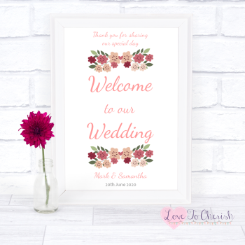 Vintage Floral/Shabby Chic Flowers - Welcome To Our Wedding Sign
