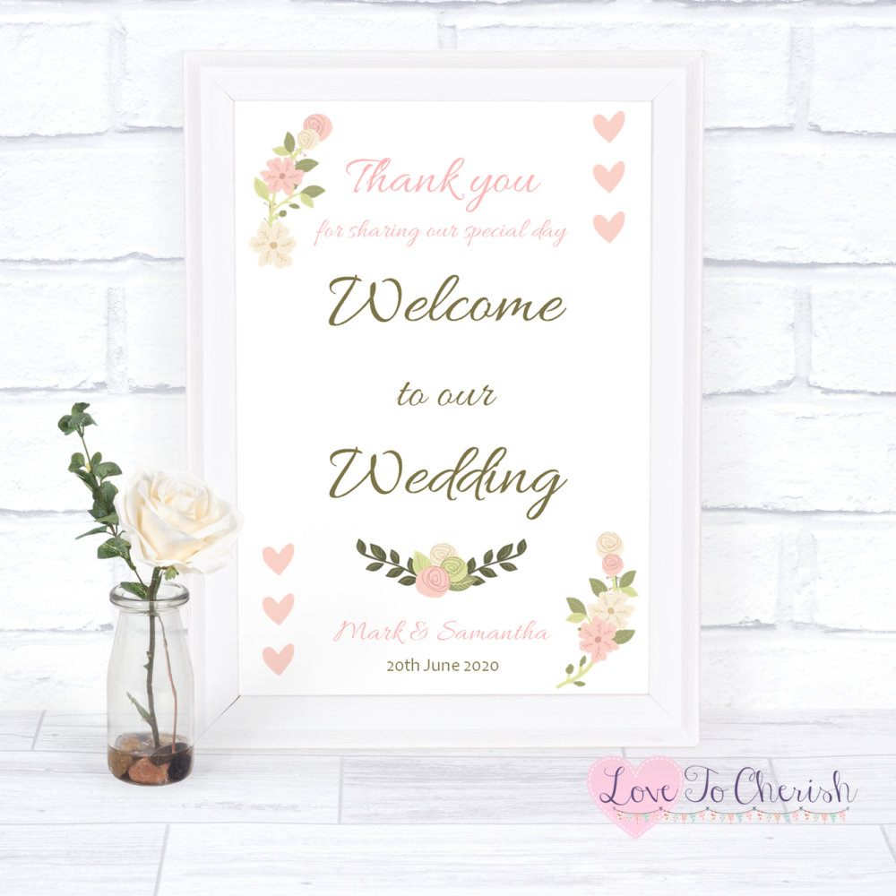 Welcome To Our Wedding Sign - Vintage/Shabby Chic Flowers & Pink Hearts | L