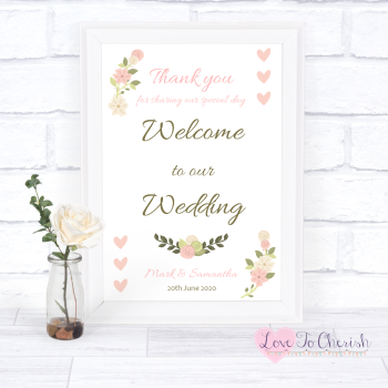 Vintage/Shabby Chic Flowers & Pink Hearts - Welcome To Our - Wedding Sign