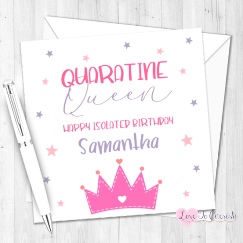 Quarantine Queen Personalised Birthday Card