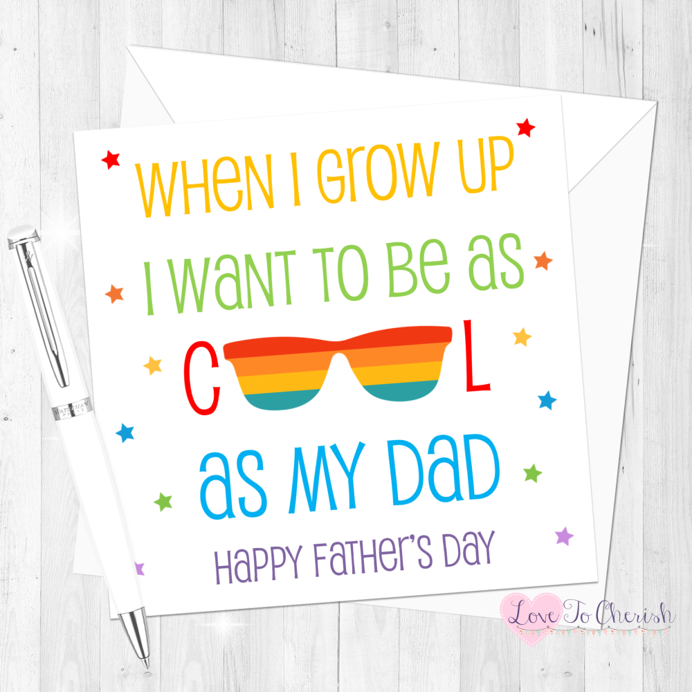 When I Grown Up I Want To Be As Cool As My Dad Personalised Father's Day Ca