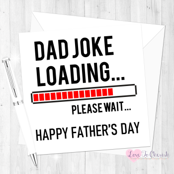Dad Joke Loading....Funny Personalised Father's Day Card