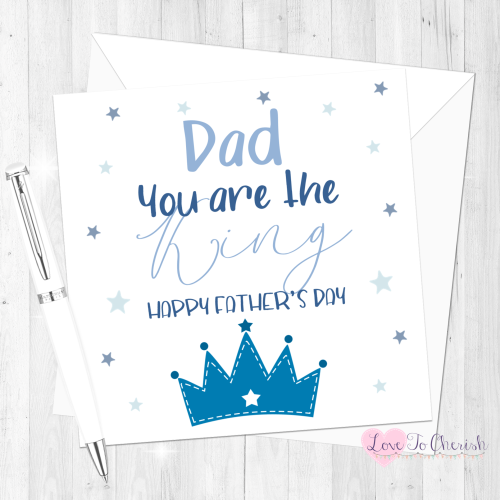 Dad You Are The King Personalised Father's Day Card