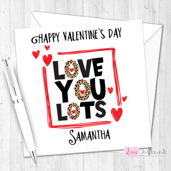 Love You Lots Personalised Valentine's Day Card