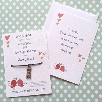Loved You Yesterday, Love You Still Wish Bracelet with Personalised Message Card Option