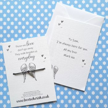 Those We Love Don't Go Away They Walk Beside Us Everyday Wish Bracelet with Personalised Message Card Option