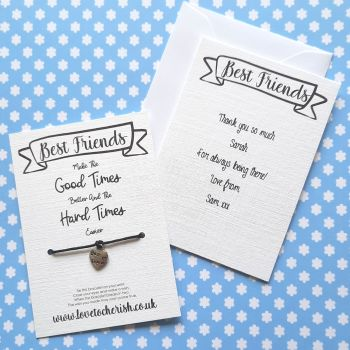 Best Friends Make The Good Times Better Wish Bracelet with Personalised Message Card Option