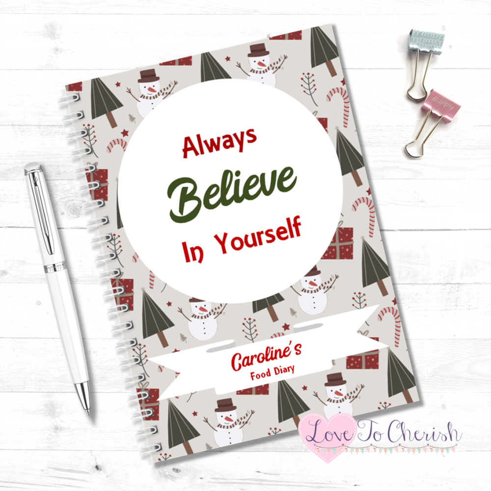 Always Believe In Yourself -  Personalised Christmas Food Diary