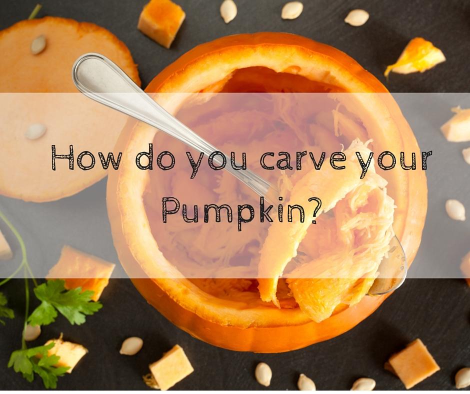How do you carve your pumpkin