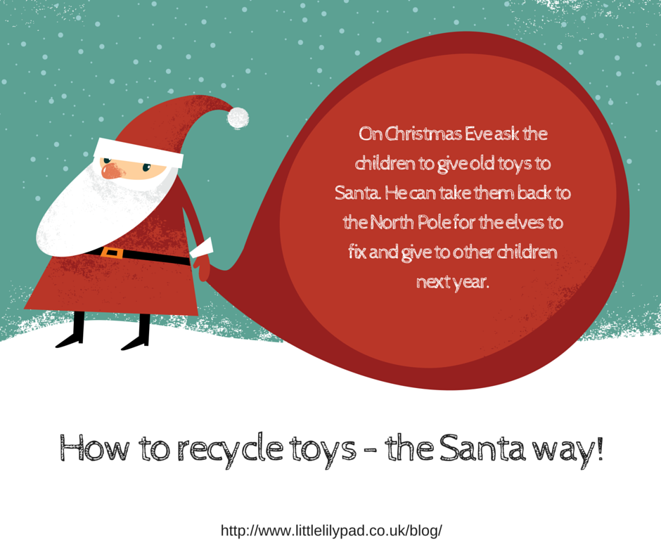 LLP - How to recycle toys the Santa Way