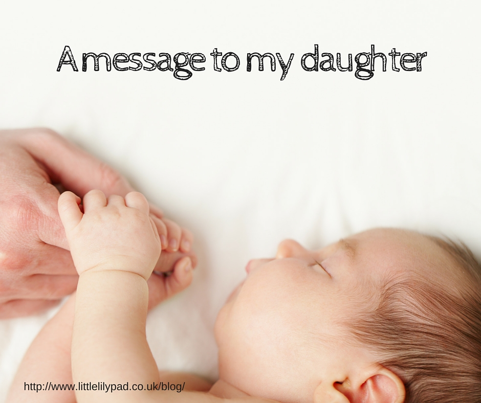 LLP A message to my daughter