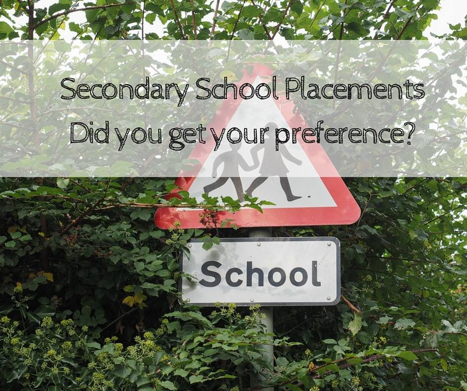 Secondary School PlacementsDid you get your preference