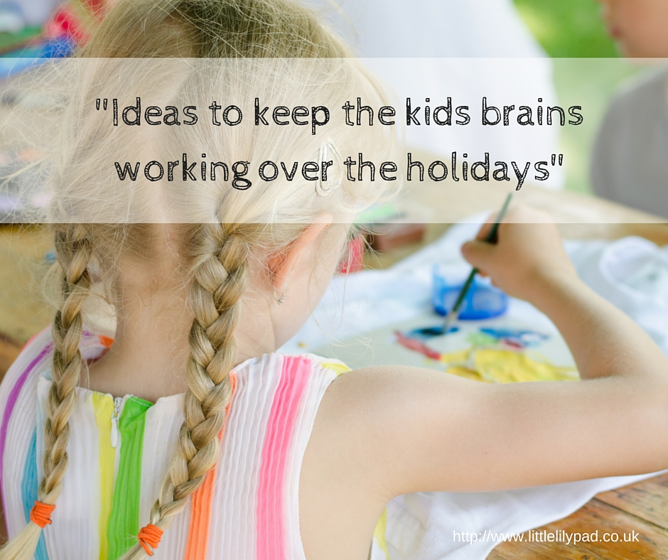 LLP - Ideas to keep the kids brains working over the holidays