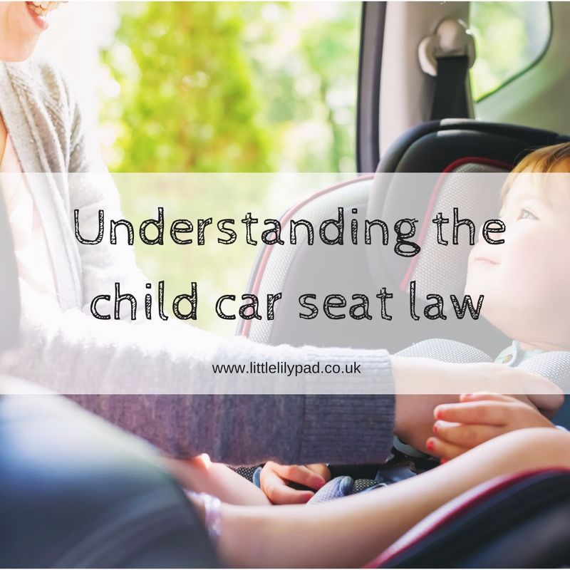 Understanding the child car seat law