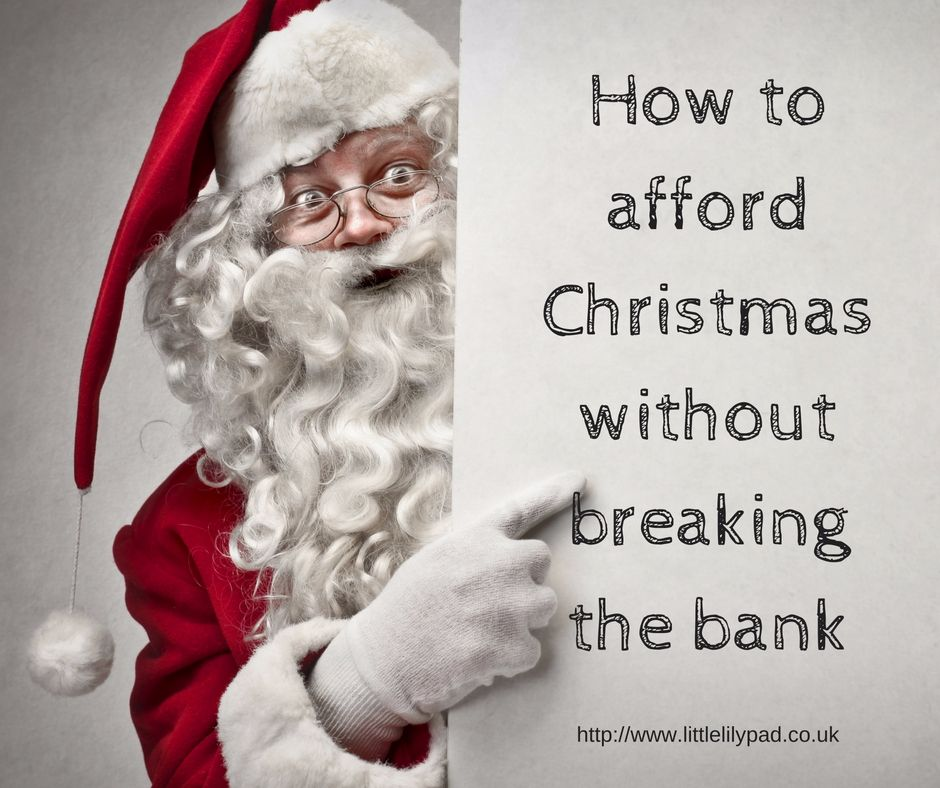 How to afford Christmas without breaking the bank